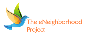 The The eNeighborhood Project - -Sustainable Solutions for Education, Healthcare and Interoperability